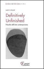 Libro Definitevely unfinished Marco Senaldi