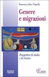 Genere e migrazioni - Vianello Francesca A. - wuz.it