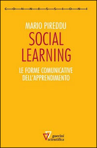 Social learning. Le forme comunicative dell'apprendimento