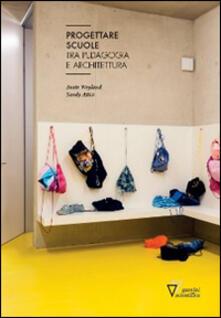 Progettare scuole - Beate Weyland,Sandy Attia - copertina