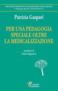 Per una pedagogia speciale oltre la medicina.pdf