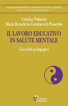 Il lavoro educativo in salute mentale. Una sfida pedagogica.pdf