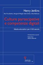 Culture partecipative e competenze digitali. Media education per il XXI secolo