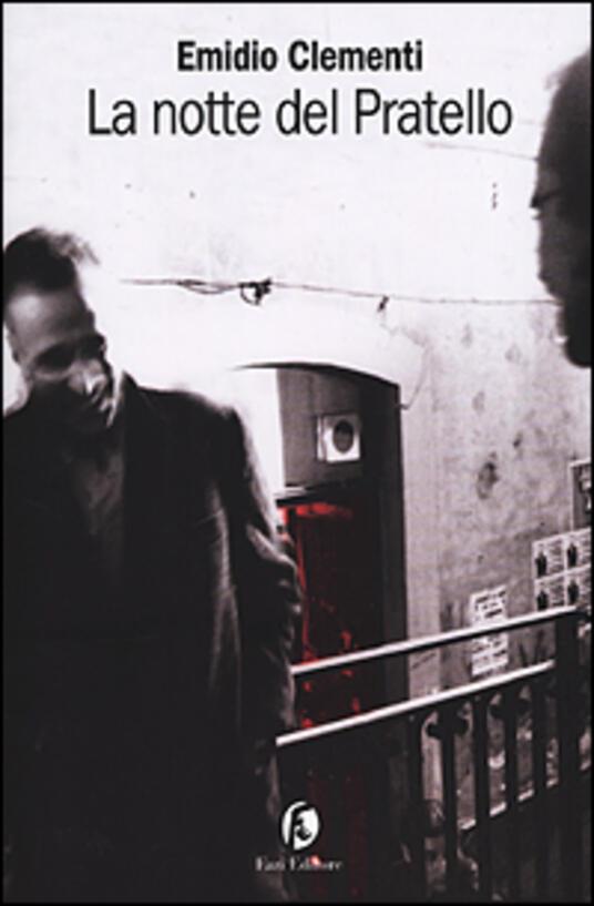 La notte del Pratello - Emidio Clementi - copertina