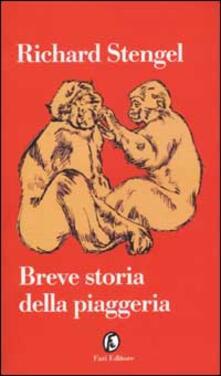 Breve storia della piaggeria - Richard Stengel - copertina