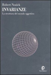 Invarianze. La struttura del mondo oggettivo