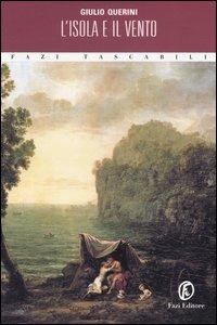 L' isola e il vento - Querini Giulio - wuz.it