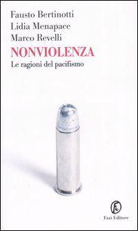 Nonviolenza. Le ragioni del pacifismo