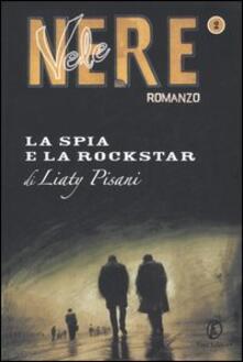 La spia e la rockstar - Liaty Pisani - copertina
