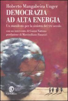Promoartpalermo.it Democrazia ad alta energia. Manifesto per la sinistra del XXI secolo Image