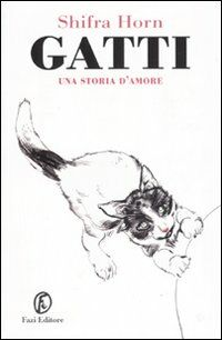 Gatti. Una storia d'amore