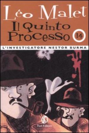 Il quinto processo. L'investigatore Nestor Burma. Vol. 14