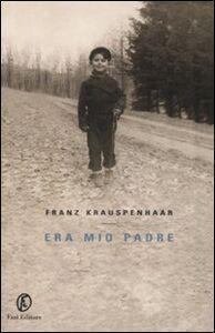 Libro Era mio padre Franz Krauspenhaar