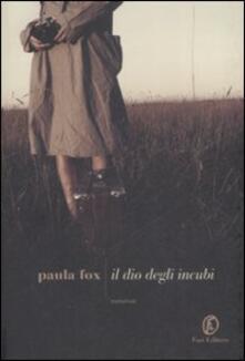 Il dio degli incubi - Paula Fox - copertina
