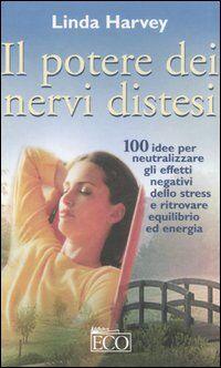 Il potere dei nervi distesi