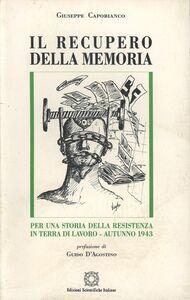 Il recupero della memoria. Per una storia della Resistenza in Terra di Lavoro (autunno 1943)