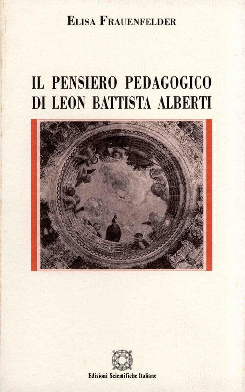 Il pensiero pedagogico di Leon Battista Alberti
