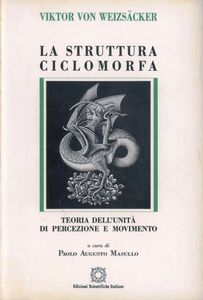 La struttura ciclomorfa. Teoria dell'unità di percezione e movimento