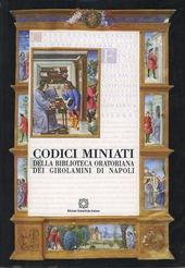 Codici miniati della Biblioteca Oratoriana dei Girolamini di Napoli