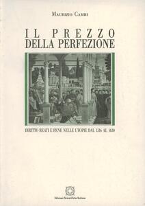 Il prezzo della perfezione. Diritto, reati e pene nelle utopie dal 1516 al 1630