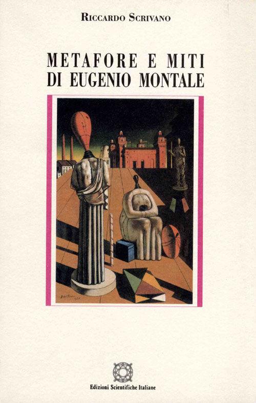Metafore e miti di Eugenio Montale