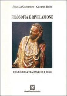Filosofia e rivelazione. Una ricerca tra ragione e fede