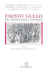 Fausto Gullo fra Costituente e governo