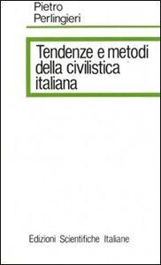 Foto Cover di Tendenze e metodi della civilistica italiana, Libro di Pietro Perlingieri, edito da Edizioni Scientifiche Italiane