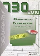 Mod. 730/2009. Guida alla compilazione. Periodo d'imposta 2009