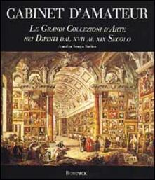 Squillogame.it Cabinet d'amateur. Le grandi collezioni d'arte nei dipinti dal XVII al XIX secolo Image