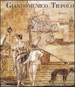 Giandomenico Tiepolo. Disegni - Filippo Pedrocco - copertina