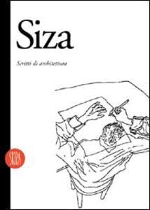 Alvaro Siza. Scritti di architettura - copertina