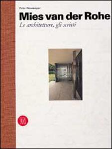 Mies van der Rohe. Le architetture e gli scritti - Fritz Neumeyer - copertina