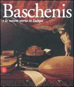 Evaristo Baschenis e la natura morta in Europa - copertina