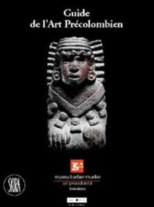 Guida all'arte precolombiana. Ediz. francese - copertina
