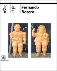 Fernando Botero. Ediz. italiana e tedesca - copertina