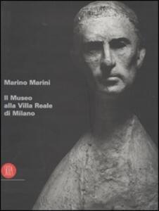Marino Marini. Il museo alla villa reale di Milano - copertina