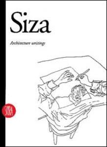 Álvaro Siza. Scritti di architettura. Ediz. inglese - copertina
