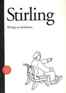 James Stirling. Scritti di architettura. Ediz. inglese - copertina
