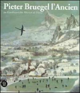 Pieter Bruegel il Vecchio al Kunsthistorisches Museum di Vienna. Ediz. francese - copertina
