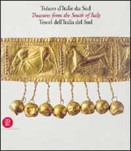 Trésors de l'Italie du sud. Ediz. trilingue - M. Luisa Nava,Bruno D'Agostino - copertina