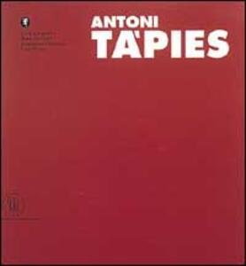 Tapies Antoni. Ediz. italiana e tedesca. Vol. 2 - Pierre Casé - copertina