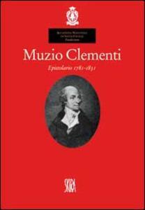 Muzio Clementi. Epistolario 1781-1831 - Remo Giazotto - copertina