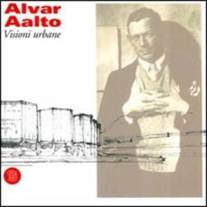 Alvar Aalto. Visioni urbane - copertina