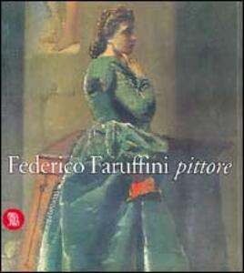 Federico Faruffini pittore 1833-1869 - 3