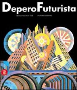 Fortunato Depero futuriste. De Rome à Paris 1915-1925 - copertina