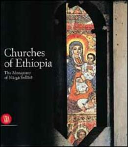 Chiese d'Etiopia. Il Monastero di Narga Sellase. Ediz. inglese - Mario Di Salvo - copertina