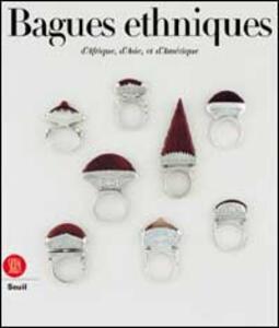 Anelli etnici. Africa, Asia, America. Ediz. francese - Anne Van Cutsem - copertina
