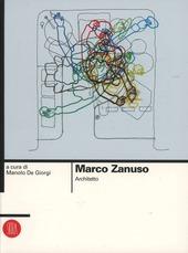 Marco Zanuso. Architetto