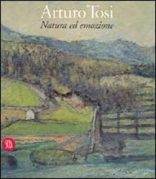 Arturo Tosi. Natura ed emozione.pdf
